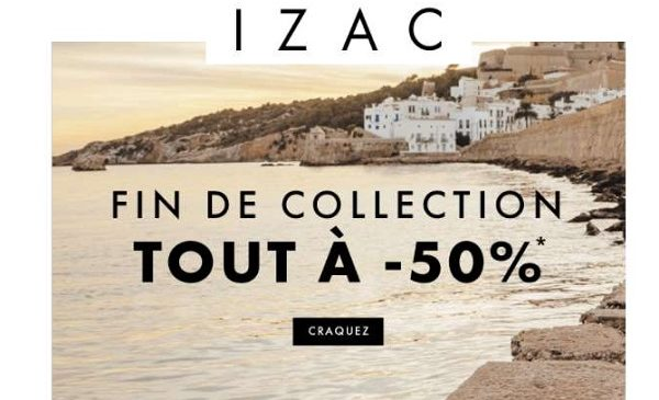 Opération Fin De Collection Izac
