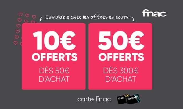Saint Valentin Bonus Fnac 10€ Offerts Dès 60€ Ou 50€ Dès 300€
