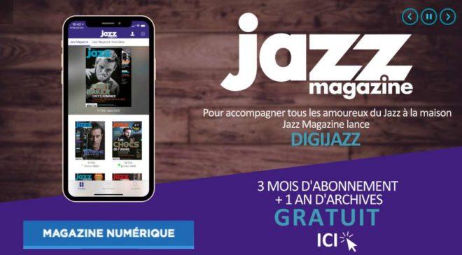 3 Mois D'abonnement Gratuit A Jazz Magazine Numérique Digijazz)
