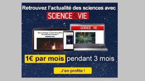 Abonnement Science & Vie – Edition 100% Numérique 1€