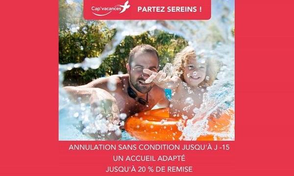 Remises Sur Vos Séjours En France Avec Cap'vacances Et Annulation Sans Condition Jusqu'à J 15