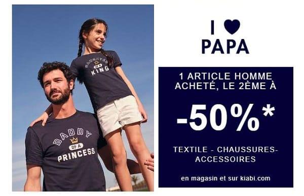Fête Des Pères Kiabi 50% Sur Le Deuxième Article Du Rayon Homme