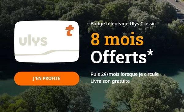 Abonnement Télépéage Ulys Classic offert jusqu'à la fin de l'année (soit 8 mois) + livraison offerte du badge