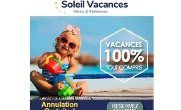 Vacances D'été En France Avec Soleil Vacances C'est Annulation 100% Gratuite