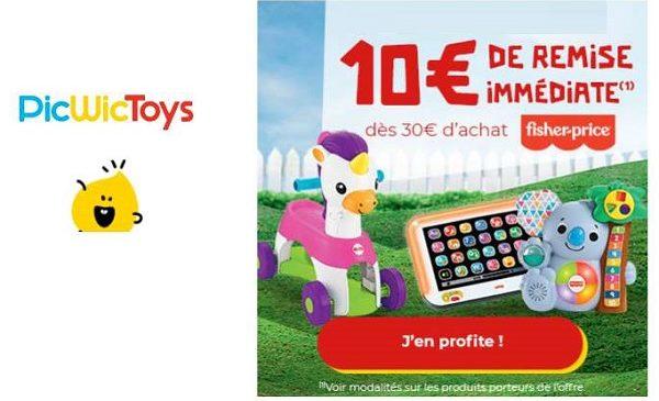 10€ de remise immédiate sur les jouets fisher price sur picwictoys