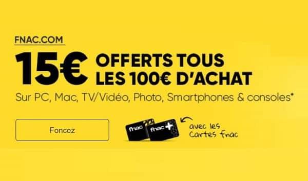 15€ Offerts Par La Fnac Tous Les 100 € D'achat Sur Une Sélection