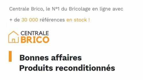 Bonnes Affaires De Centrale Brico 50% De Remise Sur Les Produits Reconditionnés