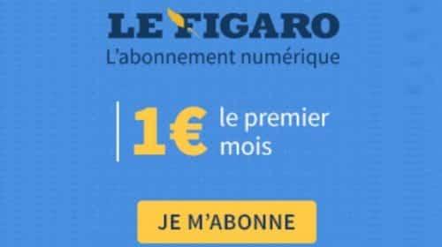 Offre Abonnement Le Figaro – Edition 100% Numérique 1€ 1 Mois
