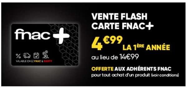 Offre Flash Souscription Carte Adhérent Fnac+