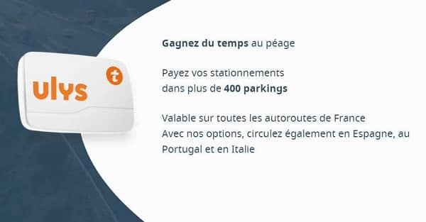 0€ Frais De Mise En Service 6 Mois D'abonnement Offerts Avec Votre Badge Télépéage Ulys Classic