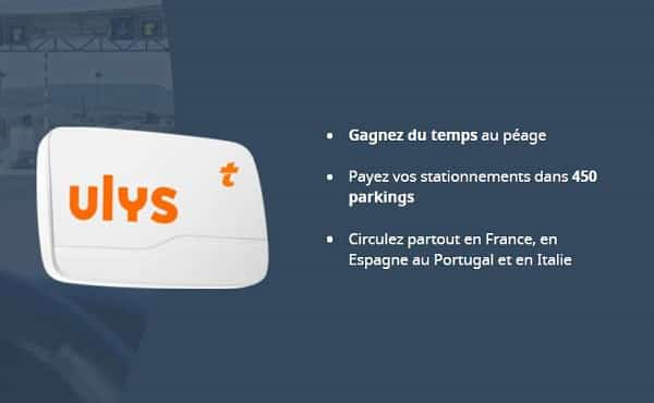 0€ frais de mise en service + 6 mois d'abonnement offerts avec votre badge télépéage ulys classic