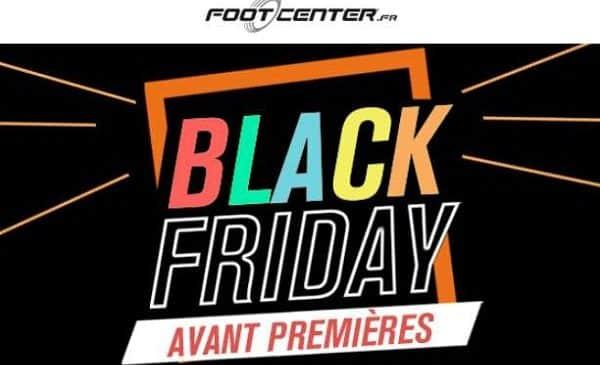 Black Friday En Avance Sur Footcenter