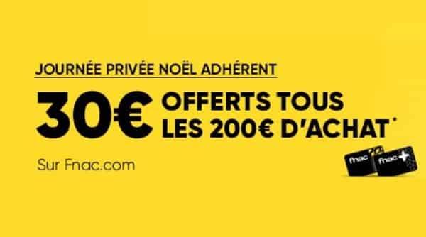 Journée Privée Noel Adhèrent Fnac 30€ Offerts Tous Les 200€