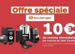 Opération Petit Électroménager sur Boulanger : 10€ de remise tous les 100€ d'achat de plus de 200€