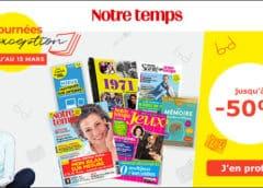 Les journées d'exception jusqu'à 50% sur la boutique notre temps (abonnement Notre Temps, Notre Temps Jeux, Tempo Santé, livres….)