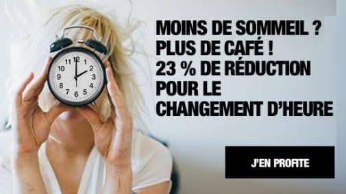 pour le changement d'heure café royal offre 23% de remise sur les capsules et dosettes