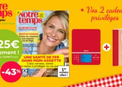 Abonnement magazine Notre Temps pas cher : 29,9€ les 1 an ou 49,9€ les 2 ans + 2 cadeaux + versions numériques