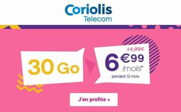 offre spéciale 6,99€ forfait coriolis 30go sans engagement avec appels, sms et mms illimités