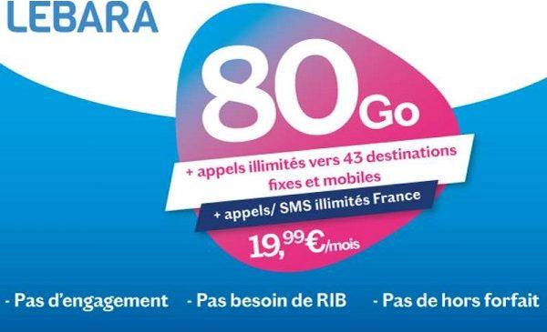 forfait série limitée lebara 80go 19,99€ avec appels internationaux inclus