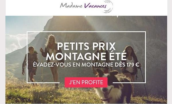 Offre de vacances en montagne cet été : séjour dès 179 € avec Madame Vacances