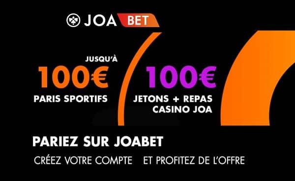 Pariez sur JoaBet avec le 1er pari remboursé jusqu'à 100€ Cash (si perdu) + 50€ de jetons et 1 repas dans un casino JOA