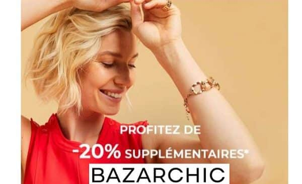 20% de remise supplémentaire sur les soldes de bazarchic