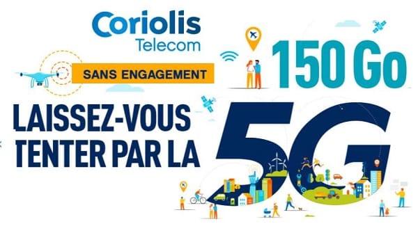 forfait mobile 5g sans engagement illimité 150 go coriolis pas cher