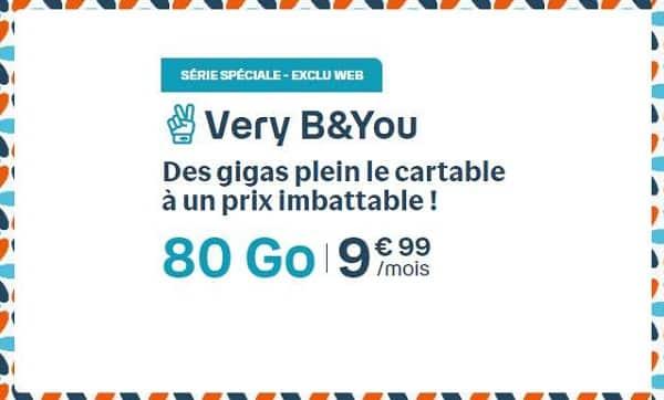 SÉRIE SPÉCIALE - EXCLU WEB : 9,99€/mois le forfait B&You 80 Go