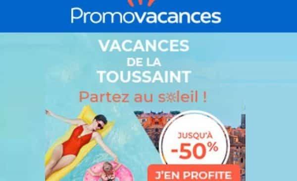 Les offres Promovacances pour les vacances de Toussaint