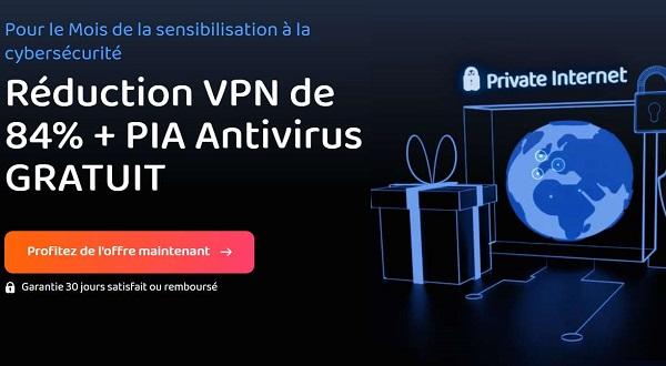 Offre Spéciale Private Internet Access